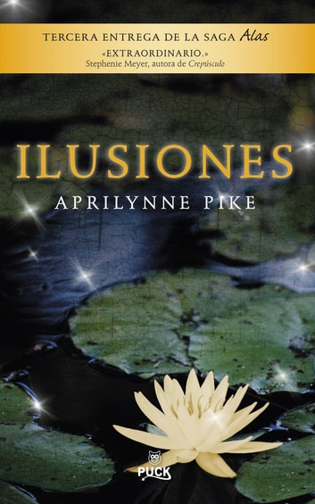 Ilusiones ebook by Aprilynne Pike
