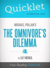 Quicklet on The Omnivore's Dilemma by Michael Pollan (Book Summary) ebook by Lily McNeil