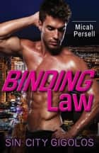 Binding Law ebook by Micah Persell