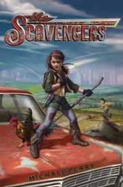 The Scavengers ebook by Michael Perry