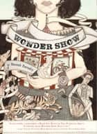 Wonder Show ebook by Hannah Barnaby