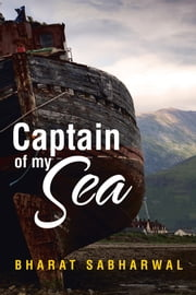 Captain of My Sea ebook by Bharat Sabharwal