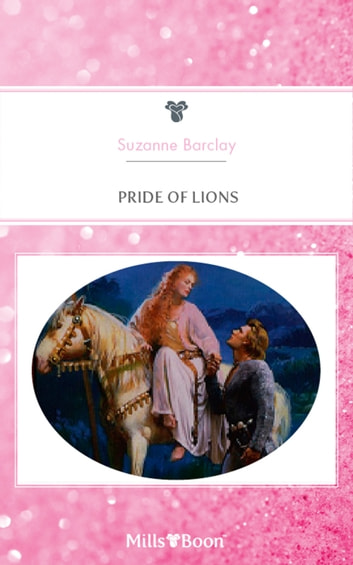 Pride Of Lions ebook by Suzanne Barclay