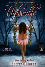 Unlovable ebook by Sherry Gammon