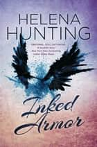 Inked Armor ebook by Helena Hunting