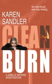 Clean Burn ebook by Karen Sandler