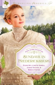 Sundays in Fredericksburg ebook by Marjorie Vawter,Lynette Sowell,Eileen Key,Connie Stevens