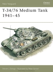 T-34/76 Medium Tank 1941-45 ebook by Steven Zaloga,Peter Sarson