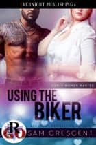 Using the Biker ebook by Sam Crescent