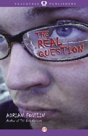 The Real Question ebook by Adrian Fogelin