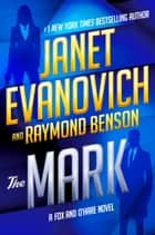 The Mark ebook by Janet Evanovich, Raymond Benson