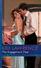 The Engagement Deal (Mills & Boon Modern) ebook by Kim Lawrence