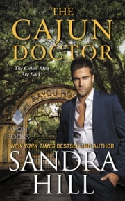 The Cajun Doctor - A Cajun Novel ebook by Sandra Hill