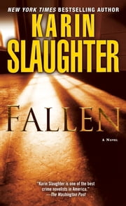 Fallen: A Novel - A Novel ebook by Karin Slaughter