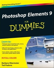 Photoshop Elements 9 For Dummies ebook by Barbara Obermeier,Ted Padova