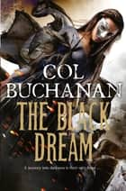 The Black Dream: Heart of the World 3 ebook by Col Buchanan
