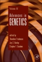 Advances in Genetics ebook by Theodore Friedmann,Jay C. Dunlap,Stephen F. Goodwin