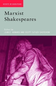 Marxist Shakespeares ebook by Jean E. Howard,Scott Cutler Shershow