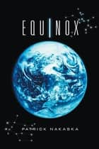 Equinox ebook by Patrick Nakaska