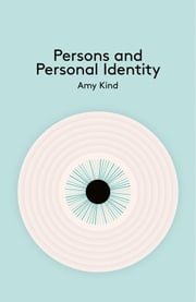 Persons and Personal Identiy ebook by Amy Kind