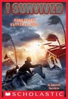 I Survived #3: I Survived Hurricane Katrina, 2005 ebook by Lauren Tarshis,Scott Dawson