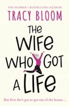 The Wife Who Got a Life ebook by