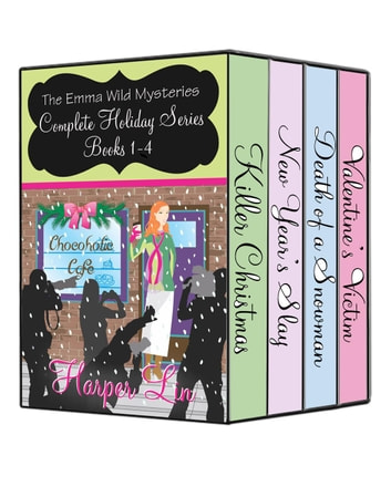 The Emma Wild Mysteries Box Set: Complete Holiday Series Books 1-4 - An Emma Wild Mystery ebook by Harper Lin