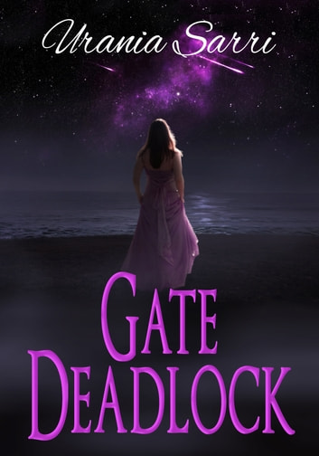 Gate Deadlock ebook by Urania Sarri