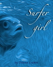 Surfer Girl ebook by Debora Lucken