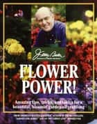 Flower Power! ebook by Jerry Baker