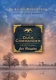 The Duck Commander Devotional for Couples ebook by Lisa Robertson,Alan Robertson