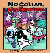 No Collar, No Service - A Pooch Cafe Collection ebook by Paul Gilligan