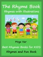 Kids Teach Rhymes: Kids Nursery Rhymes Book ebook by Megs Var