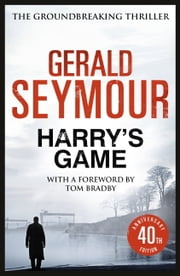 Harry's Game ebook by Gerald Seymour