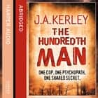 The Hundredth Man (Carson Ryder, Book 1) audiobook by J. A. Kerley, John Nicholl