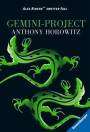 Alex Rider 2: Gemini-Project ebook by Anthony Horowitz