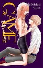 GAME - Entre nos corps - chapitre 6 ebook by Mai Nishikata