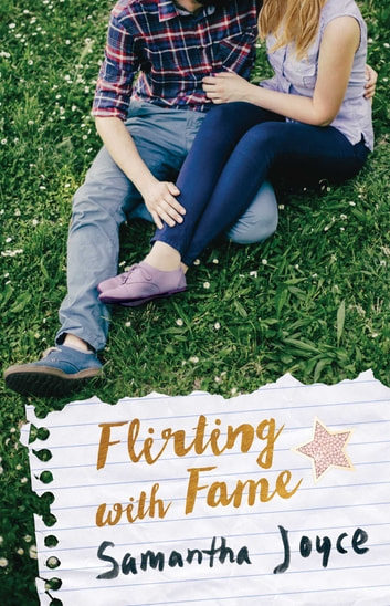 Flirting with Fame ebook by Samantha Joyce