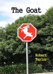 The Goat ebook by Robert Taylor