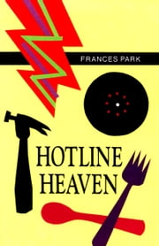 Hotline Heaven ebook by Frances Park