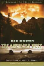 The American West ekitaplar by Dee Brown