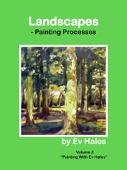 Landscapes - Painting Processes ebook by Ev Hales