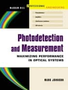 Photodetection and Measurement ebook by Mark Johnson