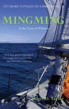 Mingming & the Tonic of Wildness ebook by Roger D. Taylor