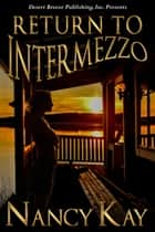 Return to Intermezzo ebook by Nancy Kay