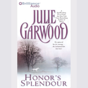 Honor's Splendour audiobook by Julie Garwood