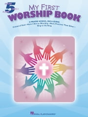 My First Worship Book (Songbook) ebook by Hal Leonard Corp.