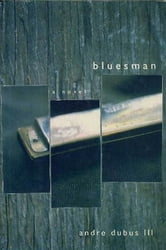 Bluesman - A Novel ebook by Andre Dubus