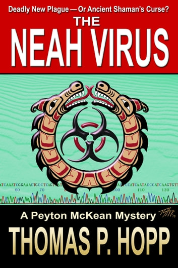 The Neah Virus ebook by Thomas P Hopp