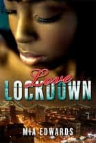 Love Lockdown ebook by Mia Edwards